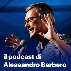 il podcast di alessandro barbero